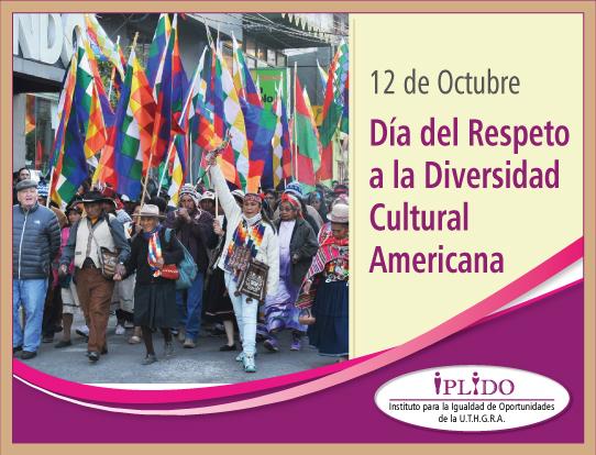 12 De Octubre. Día Del Respeto A La Diversidad Cultural Americana