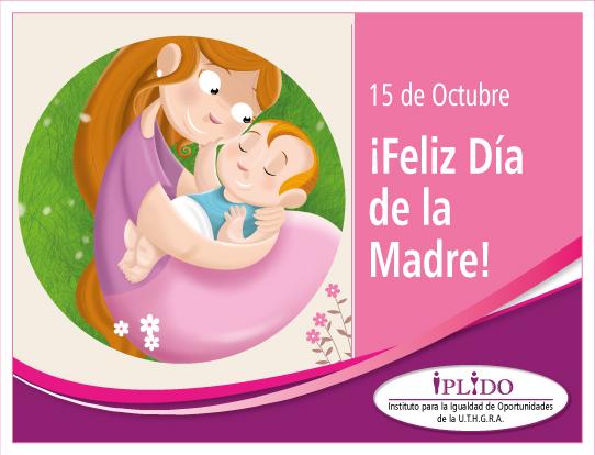 15 De Octubre.Día De La Madre