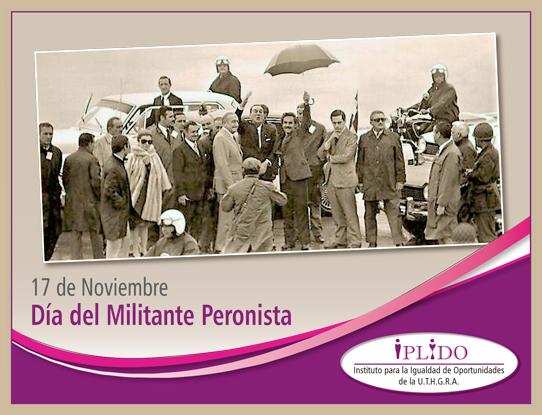 17 de noviembre. Día del Militante peronista