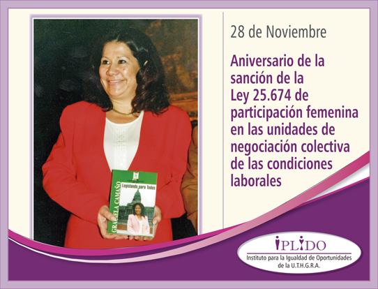 28 de noviembre. Aniversario de la sanción de la Ley 25.674 de participación femenina en las unidades de negociación colectiva de las condiciones laborales