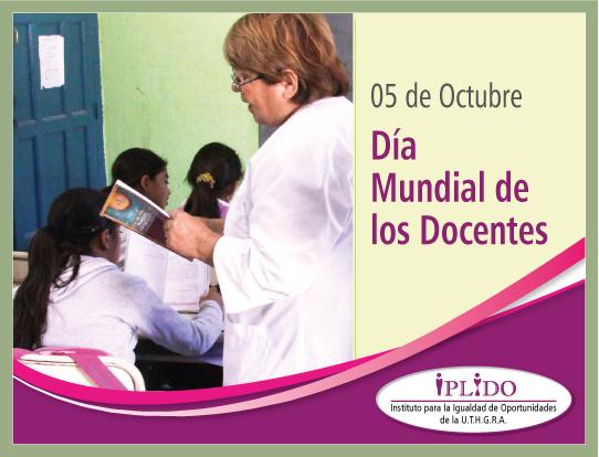05 De Octubre. Día Mundial De Los Docentes