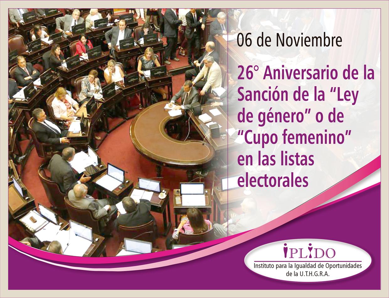 """6 de noviembre. 26º Aniversario de la sanción de la """"Ley de género"""" o de """"Cupo femenino"""" en las listas electorales"""