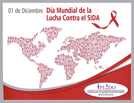 1° de Diciembre. Día Mundial de la Lucha contra el SIDA