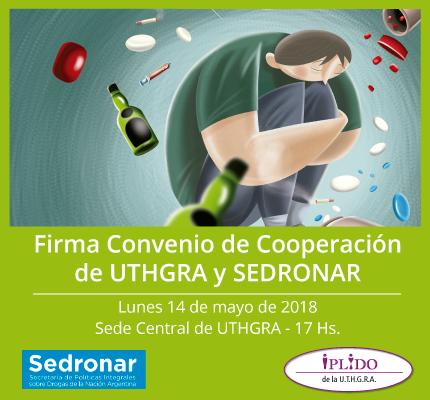 Firma Convenio De Cooperación De UTHGRA Y SEDRONAR