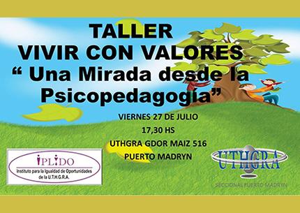 """Taller: Vivir Con Valores. """"Una Mirada Desde La Psicopedagogía"""""""