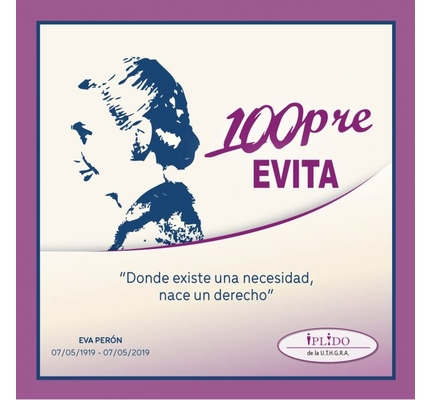 100º Aniversario Del Nacimiento De Eva Duarte De Perón