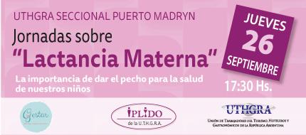Delegación Permanente IPLIDO Puerto Madryn. Jornada Sobre Lactancia Materna